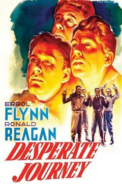 Best Action Movies of 1942 : Desperate Journey