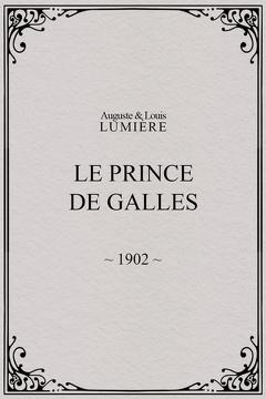 Best History Movies of 1902 : Le prince de Galles