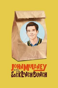 Best Tv Movie Movies of 2019 : John Mulaney & The Sack Lunch Bunch