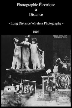 Best Movies of 1908 : Remote Electric Photography