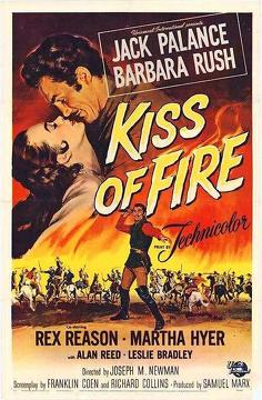 Best Adventure Movies of 1955 : Kiss of Fire