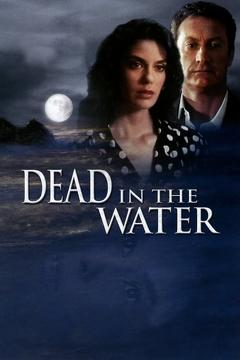 Best Crime Movies of 1991 : Dead in the Water