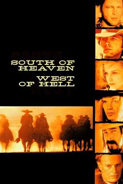 Best Western Movies of 2000 : South of Heaven, West of Hell