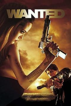 Best Thriller Movies of 2008 : Wanted