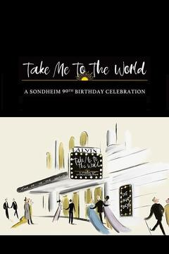 Best Music Movies of This Year: Take Me to the World: A Sondheim 90th Birthday Celebration