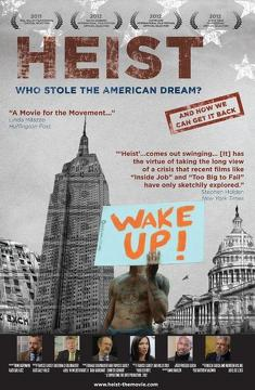 Best History Movies of 2012 : Heist: Who Stole the American Dream?