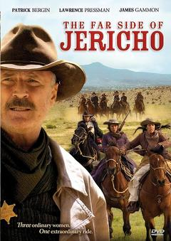 Best Western Movies of 2006 : The Far Side of Jericho