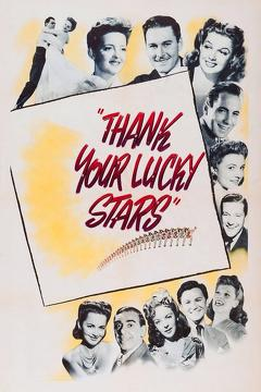 Best Comedy Movies of 1943 : Thank Your Lucky Stars