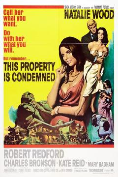 Best Romance Movies of 1966 : This Property Is Condemned