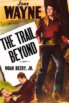 Best Adventure Movies of 1934 : The Trail Beyond