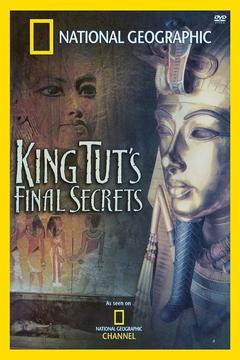 Best Tv Movie Movies of 2005 : National Geographic Explorer: King Tut's Final Secrets