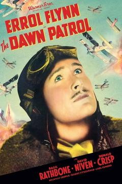 Best Action Movies of 1938 : The Dawn Patrol