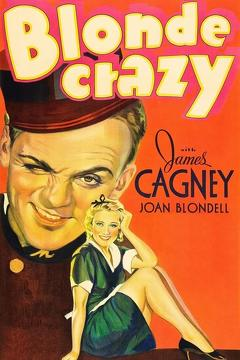 Best Comedy Movies of 1931 : Blonde Crazy