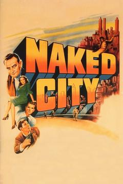 Best Thriller Movies of 1948 : The Naked City