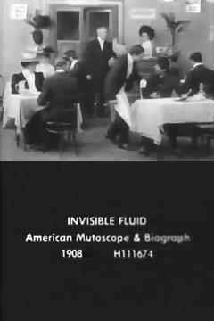 Best Movies of 1908 : The Invisible Fluid