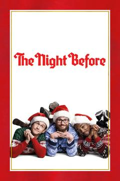 Best Fantasy Movies of 2015 : The Night Before