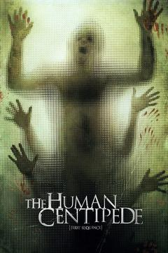 Best Horror Movies of 2009 : The Human Centipede (First Sequence)