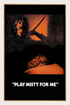 Best Crime Movies of 1971 : Play Misty for Me