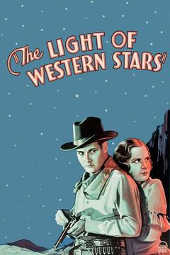 Best Western Movies of 1930 : The Light of Western Stars