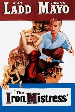 Best History Movies of 1952 : The Iron Mistress