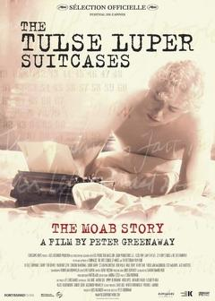 Best War Movies of 2003 : The Tulse Luper Suitcases, Part 1: The Moab Story