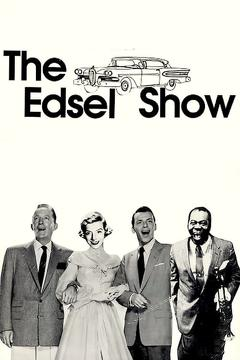 Best Tv Movie Movies of 1957 : The Edsel Show