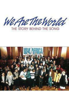 Best Music Movies of 1985 : We Are the World: The Story Behind the Song