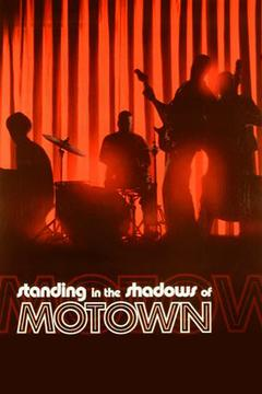 Best Documentary Movies of 2002 : Standing in the Shadows of Motown