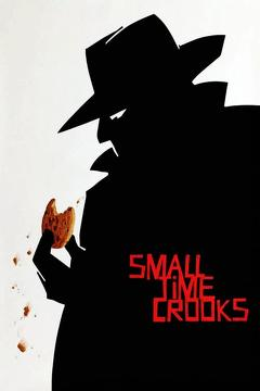 Best Crime Movies of 2000 : Small Time Crooks