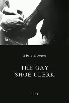 Best Comedy Movies of 1903 : The Gay Shoe Clerk