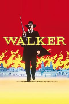 Best Western Movies of 1987 : Walker