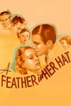 Best Drama Movies of 1935 : A Feather in Her Hat