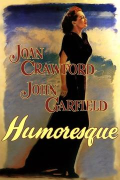 Best Music Movies of 1947 : Humoresque