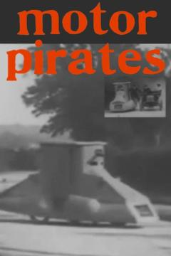 Best Action Movies of 1906 : Motor Pirates