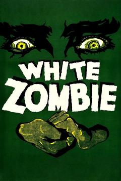 Best Horror Movies of 1932 : White Zombie