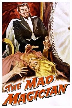 Best Horror Movies of 1954 : The Mad Magician