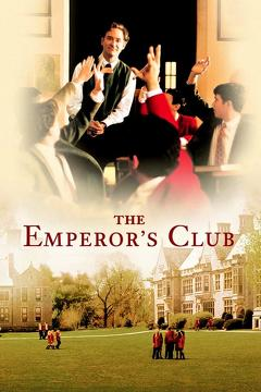 Best Romance Movies of 2002 : The Emperor's Club