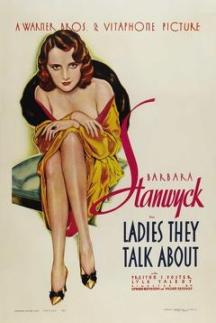 Best Crime Movies of 1933 : Ladies They Talk About