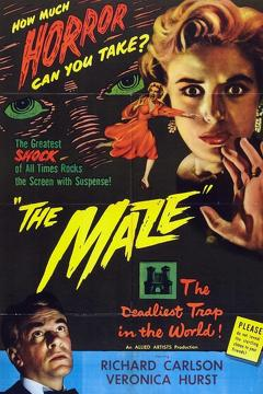 Best Horror Movies of 1953 : The Maze