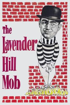 Best Comedy Movies of 1951 : The Lavender Hill Mob