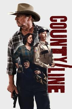 Best Western Movies of 2017 : County Line