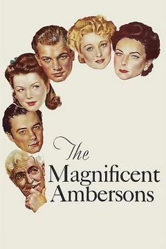 Best Movies of 1942 : The Magnificent Ambersons