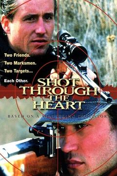 Best Tv Movie Movies of 1998 : Shot Through the Heart