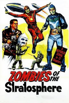Best Science Fiction Movies of 1952 : Zombies of the Stratosphere
