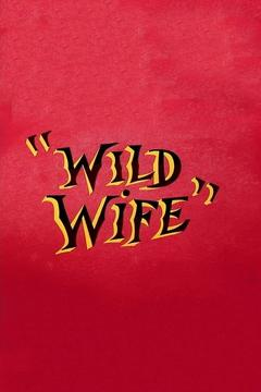 Best Animation Movies of 1954 : Wild Wife