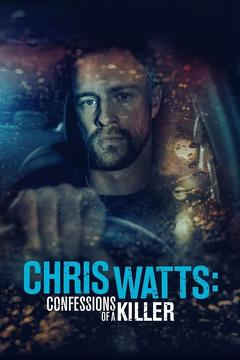 Best Crime Movies of This Year: Chris Watts: Confessions of a Killer