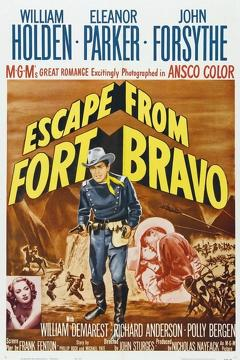 Best Action Movies of 1953 : Escape from Fort Bravo
