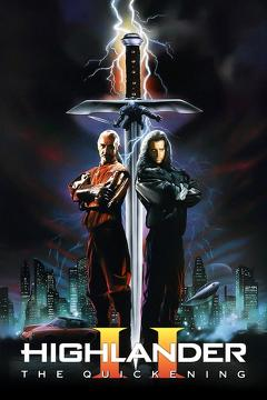 Best Science Fiction Movies of 1991 : Highlander II: The Quickening