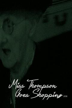 Best Documentary Movies of 1958 : Miss Thompson Goes Shopping