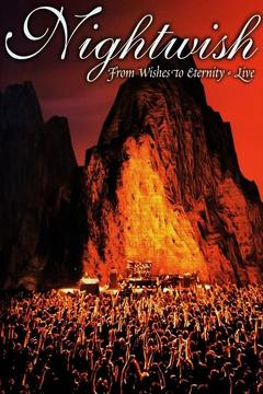 Best Music Movies of 2001 : Nightwish: From Wishes to Eternity - Live
